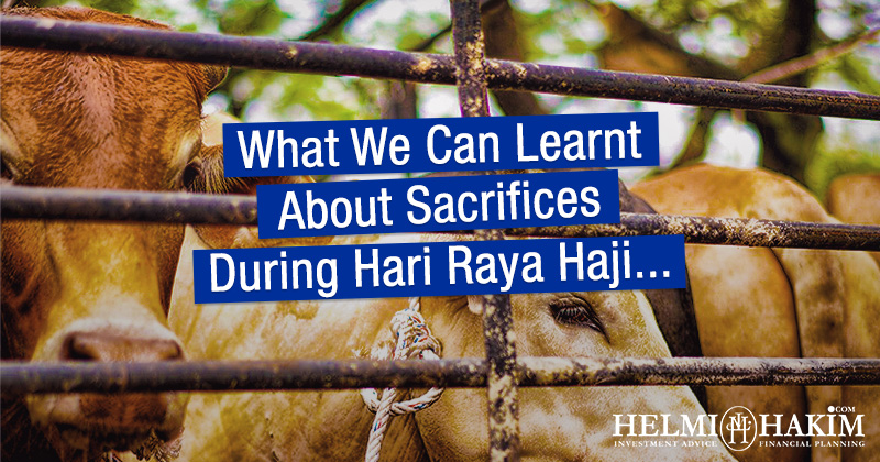 What We Can Learnt About Sacrifices During Hari Raya Haji