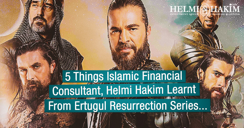 5 Things Islamic Financial Consultant, Helmi Hakim Learnt From Ertugul Resurrection Series…